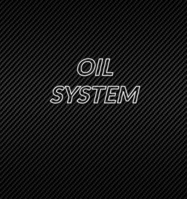 Oil System