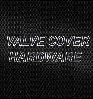 Valve Cover Hardware