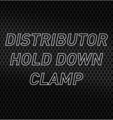 Distributor Hold Down Clamps