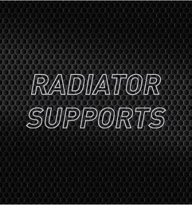 Radiator Supports