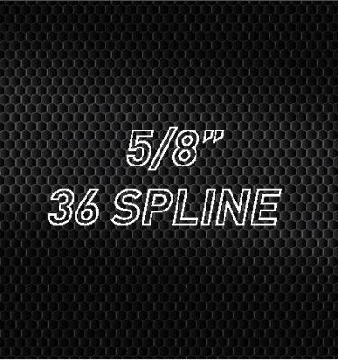 "5/8"" 36 Spline"