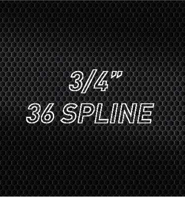 3/4″ 36 Spline