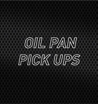 Oil Pan Pickups