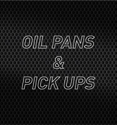 Oil Pans & Pickups