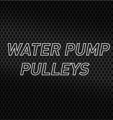 Water Pump Pulleys