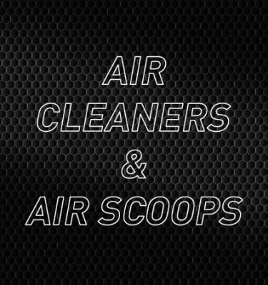 Air Cleaners, Air Scoops & Accessories