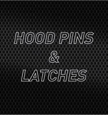 Hood Pins, Latches & Hinges