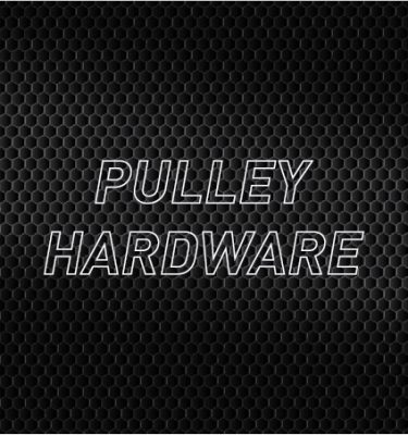 Pulley Hardware