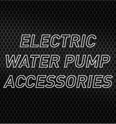 Electric Water Pump Accessories