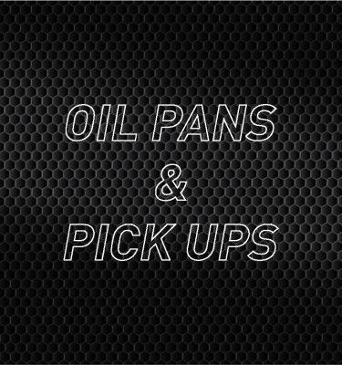 Oil Pans & Pickups