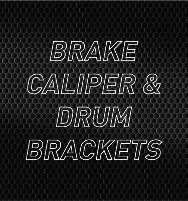 Brake Caliper/Drum Brackets
