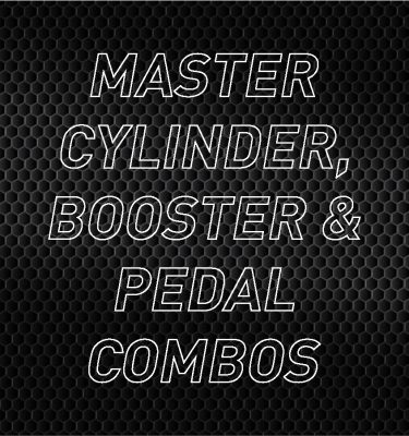 Master Cylinder, Booster & Pedal Combos