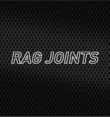 Rag Joints