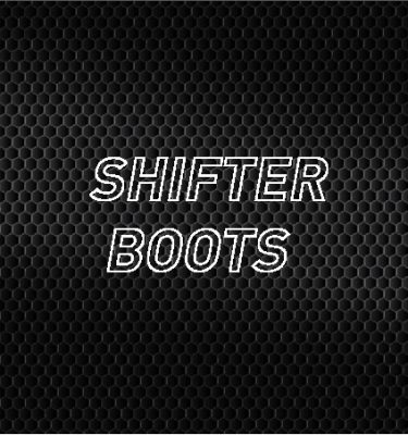 Shifter Boots