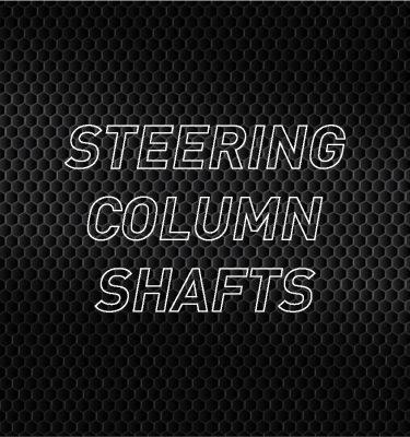 Steering Column Shafts