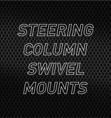 Steering Column Swivel Mounts