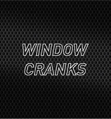 Window Cranks